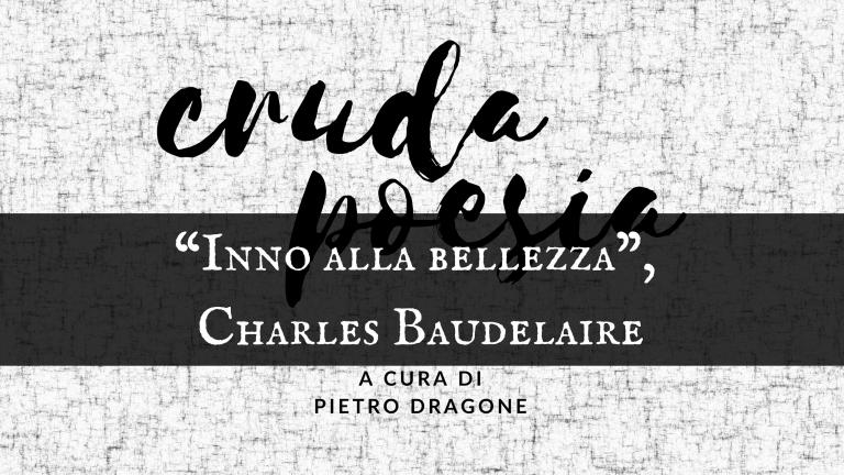 """""""Inno alla bellezza"""", di Charles Baudelaire"""