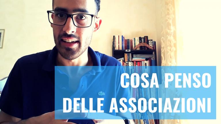 LE ASSOCIAZIONI IN ITALIA (COSA NE PENSO)